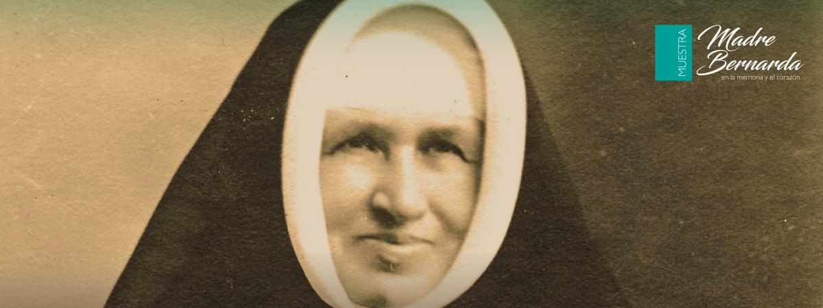 """Difundimos la vida y obra de nuestra fundadora con la Muestra """"Madre Bernarda en la memoria y el corazón"""""""
