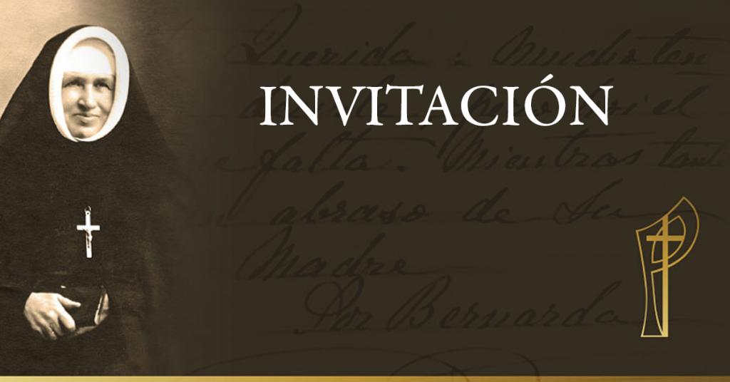 Invitación desde la Oficina de la Causa de Beatificación de Madre Bernarda Morin